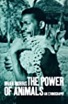 The Power of Animals: An Ethnography