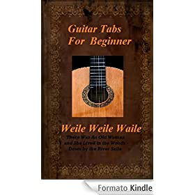 Guitar Tabs For Beginner: Weila Weila Waila (English Edition)