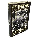 Fifth Avenue: A Very Social Story ~ Kate Simon