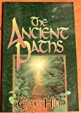 The ancient paths [Paperback]