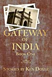 Gateway of India (Book One)