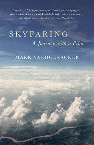 Download Skyfaring: A Journey with a Pilot