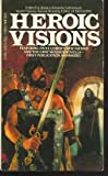 img - for Heroic Visions by Robert Silverberg (1983-03-01) book / textbook / text book