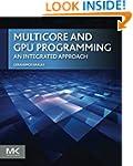 Multicore and GPU Programming: An Int...