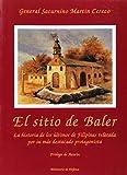 img - for EL SITIO DE BALER: NOTAS Y RECUERDOS (5  ED.) book / textbook / text book