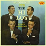The Hi-Lo's - Suddenly It's the Hi-Lo's