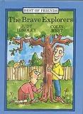 Brave Explorers (Best of Friends)