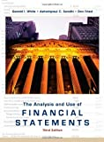 img - for The Analysis and Use of Financial Statements by White, Gerald I., Sondhi, Ashwinpaul C., Fried, Dov (2002) Hardcover book / textbook / text book
