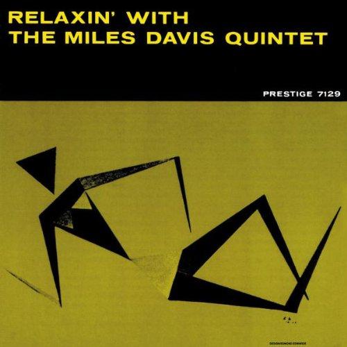 マイルス・デイヴィス / Relaxin'