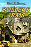 img - for Bullers Arms: A Baby Boomer's Quest for the Simple Life at the Beginning of the 21st Century book / textbook / text book