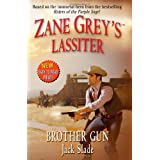 Zane Grey's Lassiter: Brother Gun (Leisure Western) ~ Jack Slade