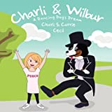 Image of Charli & Wilbur A Dancing Dog's Dream