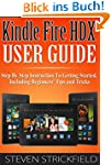 Kindle Fire HDX User Guide: Step By S...