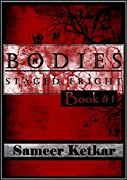 BODIES:  Book #1:  Staged Fright - A Mystery-Suspense Thriller