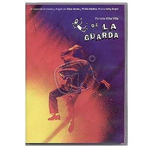 De La Guarda En DVD - Período Villa Villa