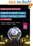 Reise Know-How Fussball-W�rterbuch in...
