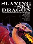 Slaying the Sky Dragon - Death of the...