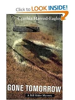 Gone Tomorrow - Cynthia Harrod-Eagles - Cynthia Harrod-Eagles