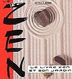 echange, troc Abd Al-Hayy Moore - Le Jardin zen : Le livre zen et son jardin