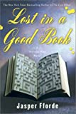 Lost in a Good Book: A Thursday Next Novel (0670031909) by Jasper Fforde
