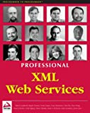 Professional XML Web Services