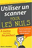 Utiliser un Scanner, poche pour les nuls...