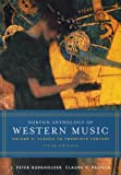Norton Anthology of Western Music: Volume 2: Classic to Twentieth Century