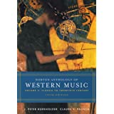 Norton Anthology of Western Music: Volume 2: Classic to Twentieth Century ~ Donald Jay Grout