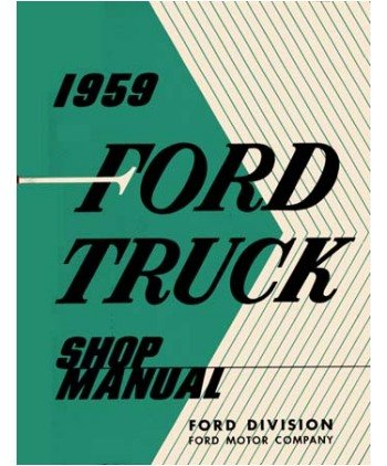 1959 Ford Pickup Truck F Series Shop Service Manual front-24347