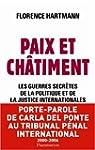 PAIX ET CH�TIMENT : LES GUERRES SECR�...