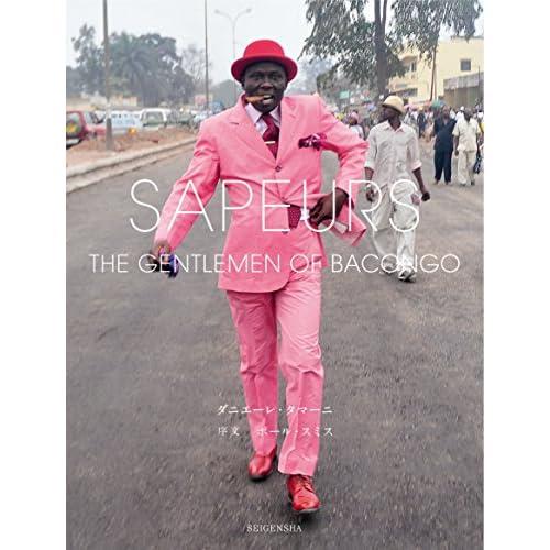 SAPEURS - Gentlemen of Bacongo