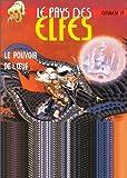 echange, troc Wendy Pini, Richard Pini - Le Pays des elfes - Elfquest, tome 27 : Le Pouvoir de l'oeuf
