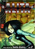 Battle Angel Alita, Vol. 2: Tears of an Angel (1569319510) by Kishiro, Yukito