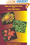 Edible and Medicinal Plants of the Gr...