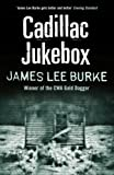 James Lee Burke Cadillac Jukebox
