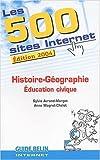 echange, troc Sylvia Avrand-Margot, Anne Magret-Chelot - Les 500 Sites Internet Histoire-Géographie, Education civique
