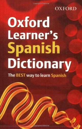 Oxford Learner's Spanish Dictionary (Oxford Learner's Dictionary)