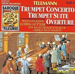 Telemann: Trumpet Concerto Trumpet Suite Overture