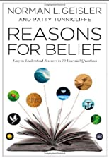 Reasons to Believe: Easy-to-Understand Answers to 10 Essential Questions