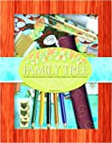 The Art of the Family Tree