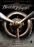 Birth of Flight: History of Civil Aviation [Import]