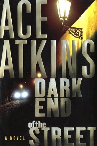 Dark End of the Street (Nick Travers)
