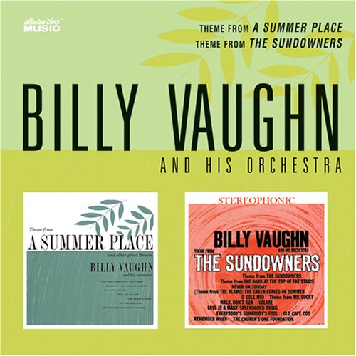 billy vaughn - Theme from a Summer Place/Theme from the Sundowners - Zortam Music