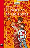 El complot de Las Flores (eBook-ePub) (Barco de Vapor Roja) (Spanish Edition)