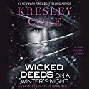 Wicked Deeds on a Winter's Night: Immortals After Dark, Book 4 Audiobook by Kresley Cole Narrated by Robert Petkoff