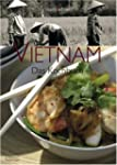 Vietnam: Das Kochbuch