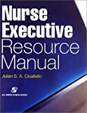 img - for Nurse Executive Resource Manual book / textbook / text book