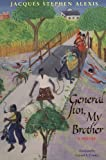 img - for General Sun, My Brother (CARAF Books: Caribbean and African Literature translated from the French) book / textbook / text book