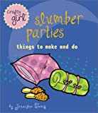 img - for Crafty Girl: Slumber Parties book / textbook / text book