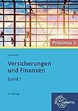 Versicherungen und Finanzen : Band 1